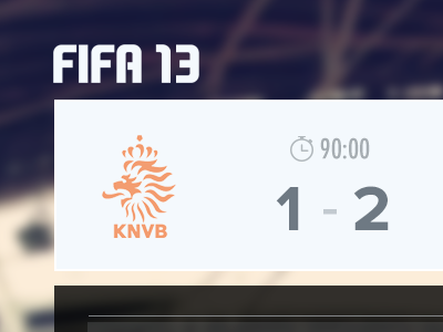 FIFA 13 but with nice type... fifa 13 soccer football sport world cup holland netherlands deutschland ea electronic arts minmal clean ui simple score result full time