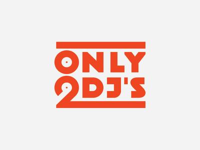 Only 2 dj's music dj logo only 2 djs