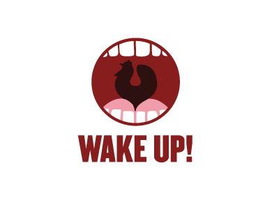 Wake Up ! up waking teeth yawn mouth open rooster