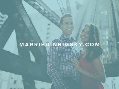 Married In Big Sky