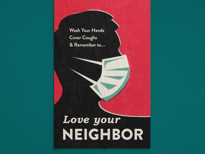 Love Your Neighbor vintage type silhouette profile blue red mask midcentury retro encouragement inspiration love covid poster neighbor design vector icon illustration