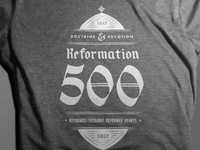 Reformation 500 shirts up!