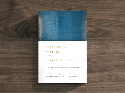 Depression, Anxiety, and the Christian Life gold type blue minimal design cover contrast layout church christian bright book