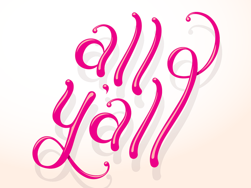 All Y'all Illustration illustration typography