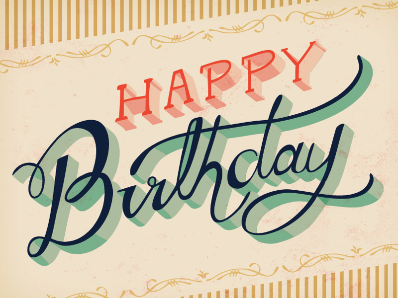 Hand Lettered Happy Birthday By Courtney Blair On Dribbble