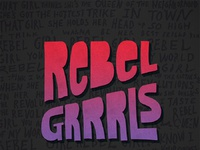 Rebel grrrls courtneyblair
