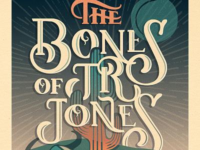 Courtney Blair // Bones of Jr Jones // Gig Poster bones of jr jones hand lettering poster gig poster typeography music hand drawn type lettering