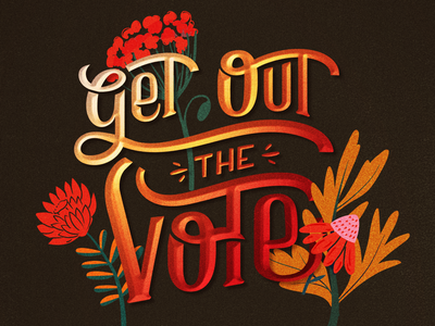 Get Out the Vote // Courtney Blair hand drawn type vote elections lettering