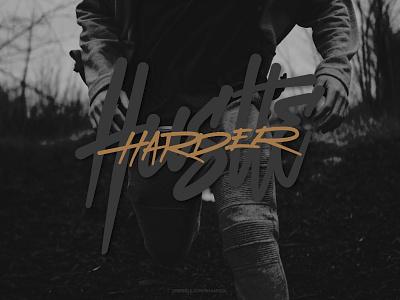 Hustle Harder for sale tshirt design typography brushpen lettering