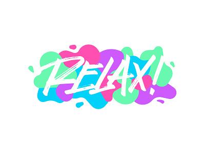 Relax for sale tshirt design typography brushpen lettering