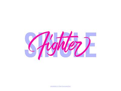 Single Fighter for sale tshirt design typography calligraphy brushpen lettering vector