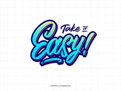 TAKE IT EASY handlettering hand lettering tshirt design for sale logotype calligraphy typography brushpen lettering vector