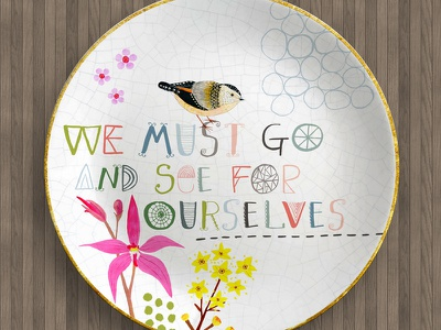 We must go and see surface design paint illustration hand lettering floral flowers pardalote bird home decor plate