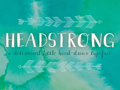 Headstrong hand drawn lettering hand lettered creative market fonts type typeface font