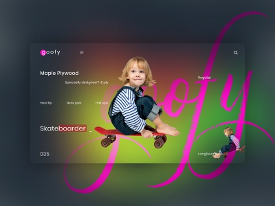 Goofy Skateboard UI Concept pencil motion design marketing logo design icon design football dribbble cards apparel motion graphics app ui logo illustration graphic design design branding animation adobe photoshop 3d