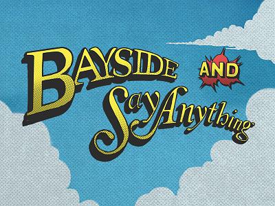 Say Anything + Bayside Logos sky halftone comic book comic super hero hand lettering logos say anything bayside