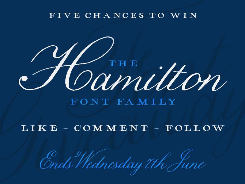 Hamilton Font Giveaway - Instagram  calligraphy design typography type hand lettering lettering script font font