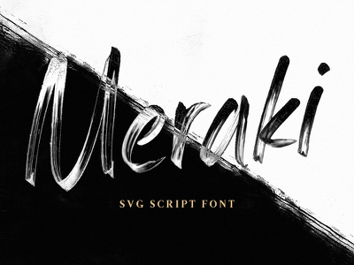 Meraki - An SVG Script Font typography type svg font svg script lettering hand lettering font custom type custom lettering colorfont