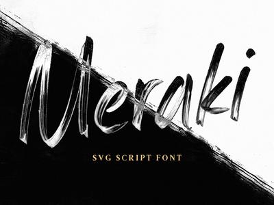 Meraki - An SVG Script Font typography type svg font svg script lettering hand lettering font custom type custom lettering colorfont