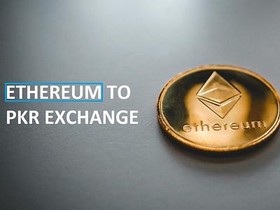 Ethereum To PKR Best Currency Exchange Platform graphic design branding