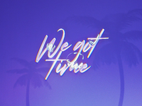 We got time | Typography experiment
