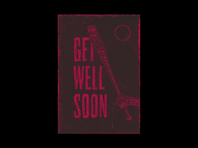Get Well Soon get well soon red irony poster bloody bat typography grunge type