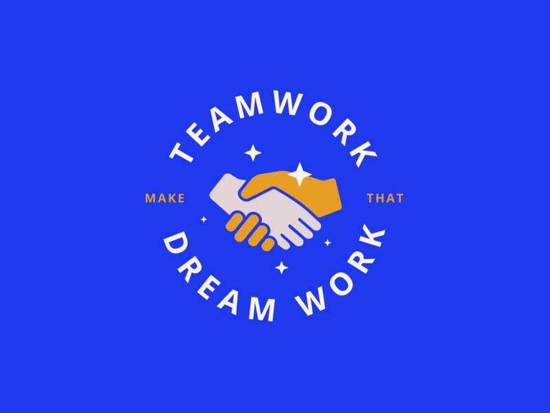 Teamwork make that dreamwork teamwork shaking hands illustration badge typography