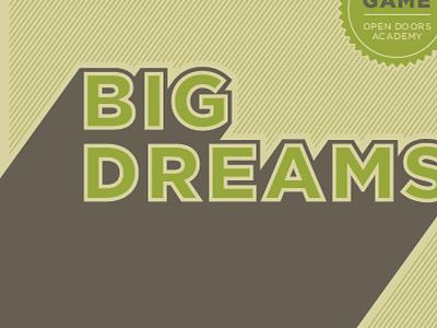 Big Dreams big dreams high school survival kit game board open doors branding big type typography
