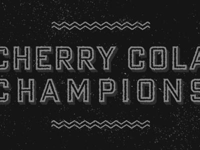 CCC type texture cherry cola champions