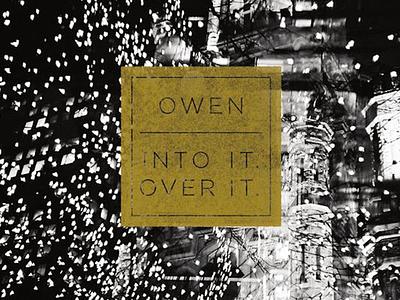 Owen // Into It. Over It. record vinyl 7 inch into it over it owen