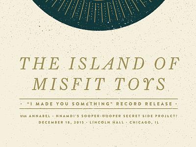 Island of Misfit Toys emo broken world media island of misfit toys texture geometric gig poster