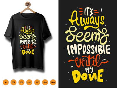 It Always Seems Impossible Tshirt icon design kids activity tshrtdesign shirt tshirt vector typography illustration