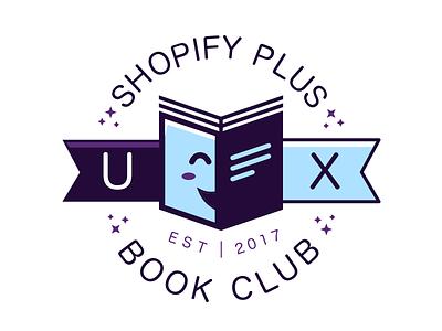 Shopify Plus UX Book Club 2017 ux club logo est club shopify book club book cute fun logo