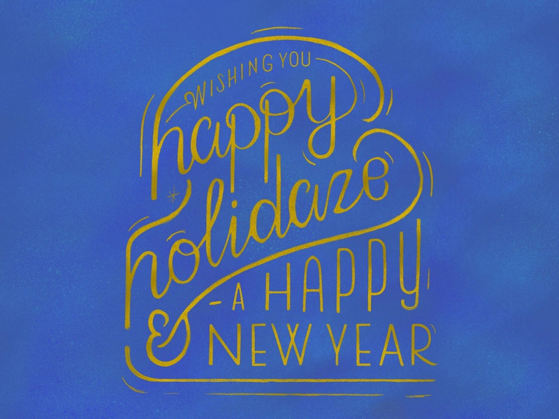 Happy Holidaze & A Happy New Year kwanzaa procreate typography new years hanukkah christmas holiday happy holidays holiday card handlettering hand lettering lettering