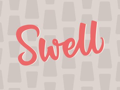 Swell retro 1950s swell bush lettering hand lettering lettering