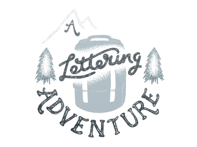 A Lettering Adventure trees bag backpack rucksack mountain type outdoors adventure hand lettering lettering