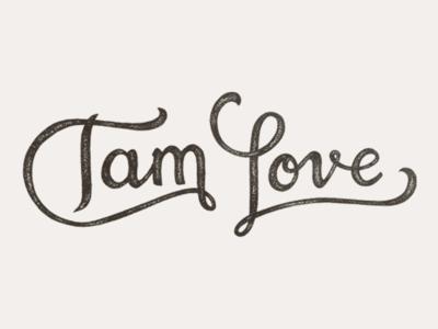 Tam Love Logo vintage logo type lettering hand lettering