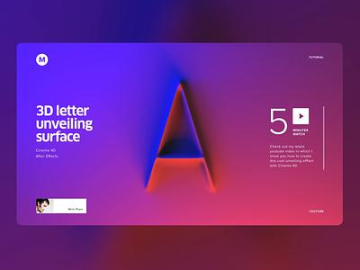 3D letter unveiling surface - Visual concept concept visual cinema 4d vietnam web motion illustration 3d animation