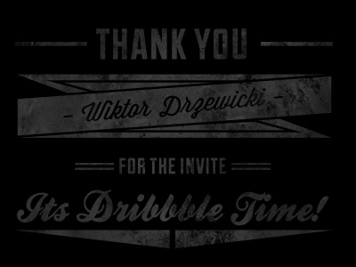 Hello Dribbble texture invite thank you first post black white banner