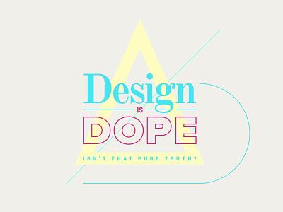 Design Is Dope concept dope design stikerspub