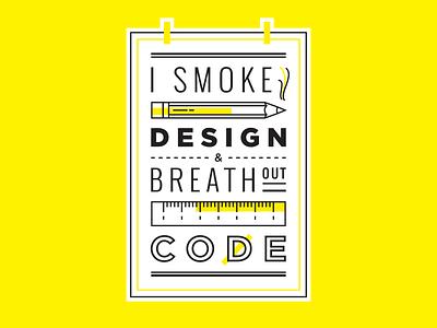 I Smoke Design & Breathe Out Code Sticker / Device Skin programmer html developer coder front-end designer design