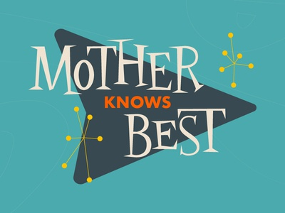 Mother Knows Best jazz retro 50s type mother