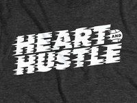 Heart And Hustle – Revised