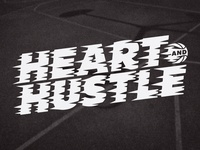 Heart And Hustle - Final