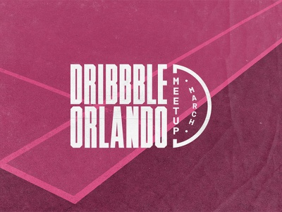 Dribbble Orlando Meetup — March condensed monospace chamfered rational tw timmons ny court basketball event meetup