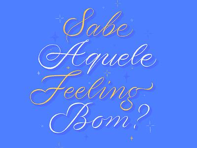 Aquele feeling procreate illustration nice ipadpro ipad colors cursive lettering donl music