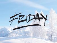 Yep, it's Friday