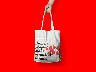 Broken people make beautiful things. branding swag bag canvas bag