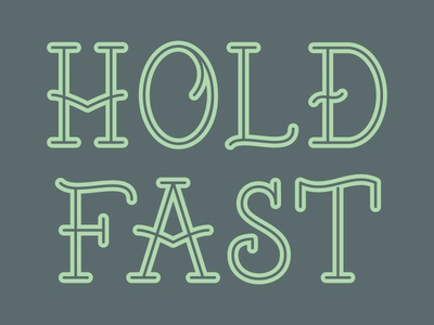 Hold Fast Font Face