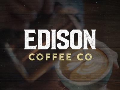 Edison Coffee wordmark coffee logo coffee branding coffeebar coffehouse logo design logo identity branding dallas edison coffee roasting